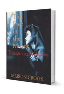 The Face in the Mirror: Teenagers and Adoption (paperback)